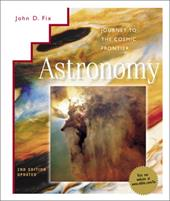 Astronomy: Journey to the Cosmic Frontier W/ New CD-ROM & Power Web 265614