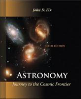 Astronomy: Journey to the Cosmic Frontier 9780073512181