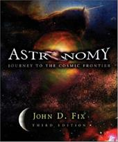 Astronomy: Journey to the Cosmic Frontier with Essential Study Partner CD-ROM 267753