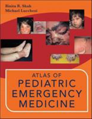 Atlas of Pediatric Emergency Medicine 9780071387132