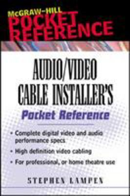 Audio/Video Cabling Guide Pocket Reference 9780071386210