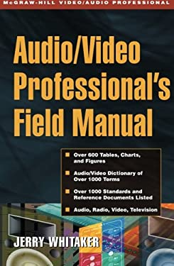 Audio and Radio Engineer's Field Manual 9780071372091