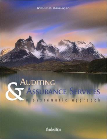 Auditing and Assurance Services: A Systematic Approach with Enron Powerweb 9780072830385
