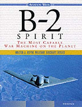B-2 Spirit: The Most Capable War Machine on the Planet 9780071344340