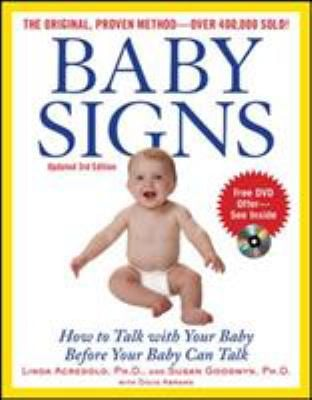 Baby Signs: How to Talk with Your Baby Before Your Baby Can Talk 9780071615037