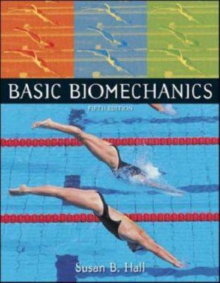 Basic Biomechanics [With Access Code] 9780073280493