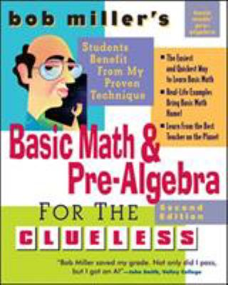 Basic Math & Pre-Algebra for the Clueless 9780071488464