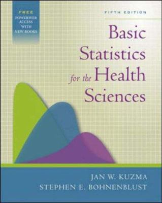 Basic Statistics for the Health Sciences [With Online Access Code] 9780072985436