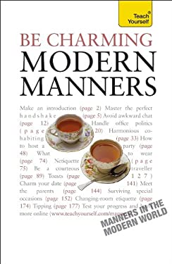 Be Charming: Modern Manners 9780071740197