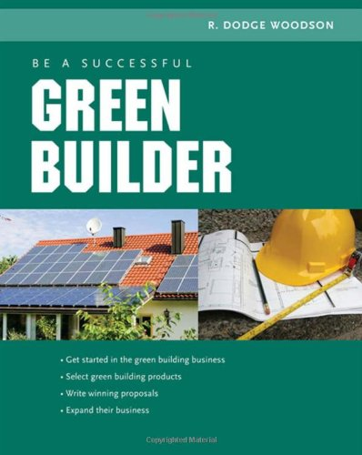 Be a Successful Green Builder 9780071592611