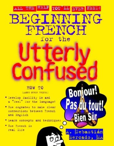 Beginning French for the Utterly Confused 9780071408110