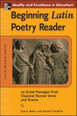 Beginning Latin Poetry Reader 9780071458856