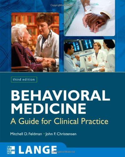 Behavioral Medicine: A Guide for Clinical Practice 9780071438605