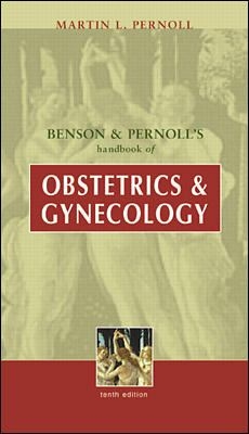 Benson and Pernoll's Handbook of Obstetrics and Gynecology 9780071356084