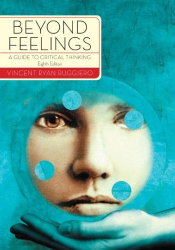 Beyond Feelings: A Guide to Critical Thinking 9780073535692