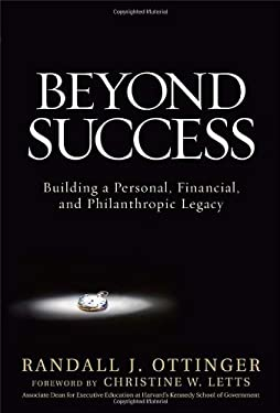 Beyond Success: Building a Personal, Financial, and Philanthropic Legacy 9780071496766