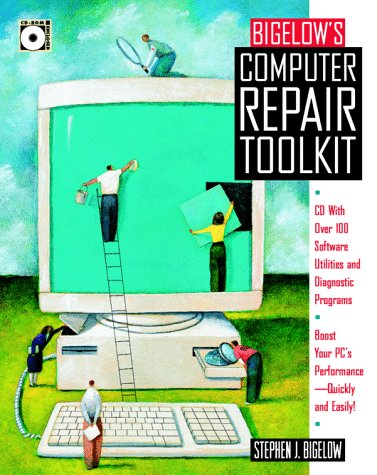 Bigelow's Computer Repair Toolkit [With *] 9780079129796