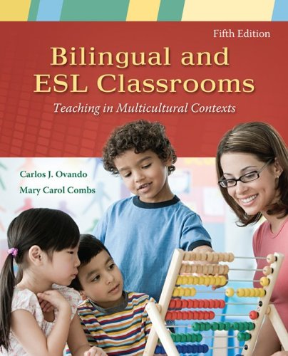 Bilingual and ESL Classrooms: Teaching in Multicultural Contexts 9780073378381