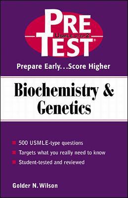Biochemistry & Genetics: Pretest Self-Assessment & Review 9780071375788