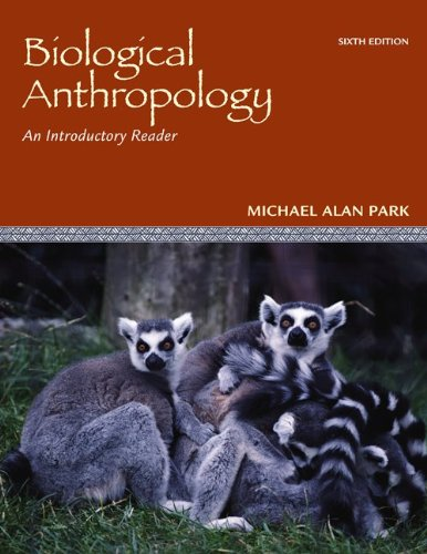 Biological Anthropology: An Introductory Reader 9780078116964