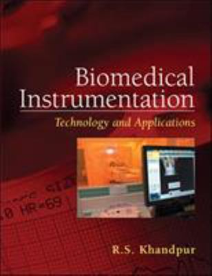 Biomedical Instrumentation: Technology and Applications 9780071447843