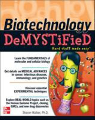 Biotechnology Demystified: A Self-Teaching Guide 9780071448123