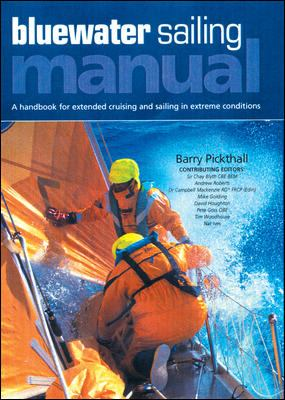 Blue Water Sailing Manual: A Handbook for Extended Cruising and Sailing in Extreme Conditions 9780071487689