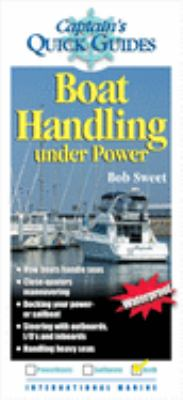 Boat Handling Under Power: A Captain's Quick Guide 9780071440943
