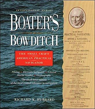 Boater's Bowditch: The Small-Craft American Practical Navigator 9780070308664
