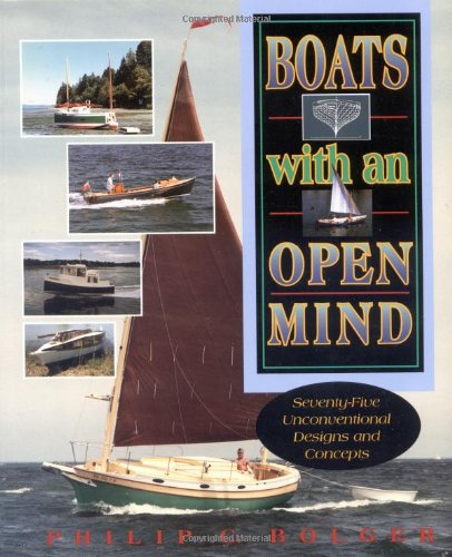 Boats with an Open Mind: Seventy-Five Unconventional Designs and Concepts 9780070063761