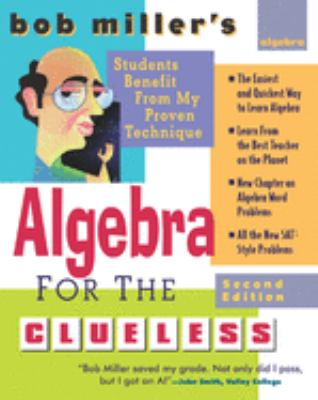 Bob Miller's Algebra for the Clueless, 2nd Edition 9780071473668