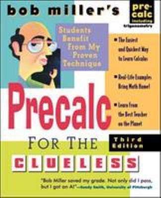 Bob Miller's Calc for the Clueless: Precalc 9780071453172