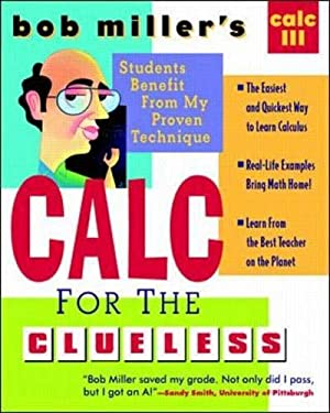 Bob Miller's Calc for the Clueless: Calc III 9780070434103