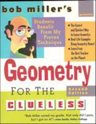 Bob Miller's Geometry for the Clueless 9780071459020
