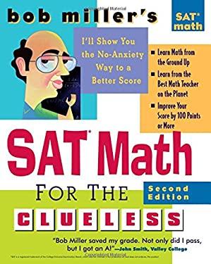 Bob Miller's SAT Math for the Clueless 9780071452878