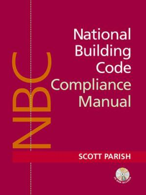 Boca Code Manual: A Compliance Guide for Architects, Builders, and Design Professionals [With Allows Reader to Customize Checklists for Projects] 9780070486133