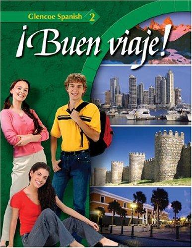 Buen Viaje!: Glencoe Spanish 2 9780078619700