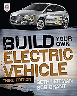 Build Your Own Electric Vehicle, Third Edition 9780071770569