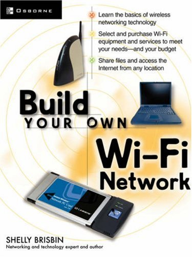 Build Your Own Wi-Fi Network 9780072226249