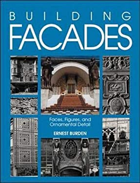 Building Facades: Faces, Figures, and Ornamental Details 9780070089594