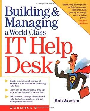 Building & Managing a World Class It Help Desk 9780072132373