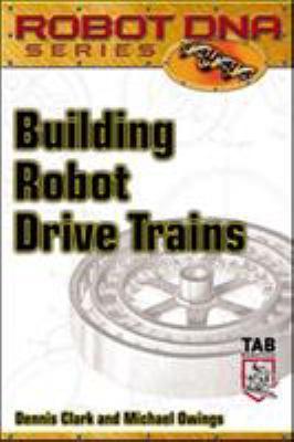 Building Robot Drive Trains 9780071408509