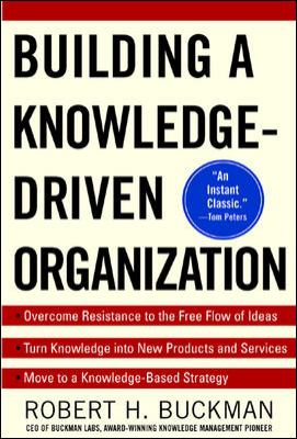Building a Knowledge-Driven Organization 9780071384711