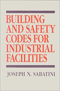 Building and Safety Codes for Industrial Facilities 9780070544062