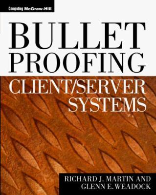 Bulletproofing Client\Server Systems 9780070676220