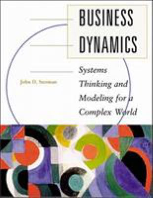 Business Dynamics: Systems Thinking and Modeling for a Complex World with CD-ROM [With Companion] 9780072389159