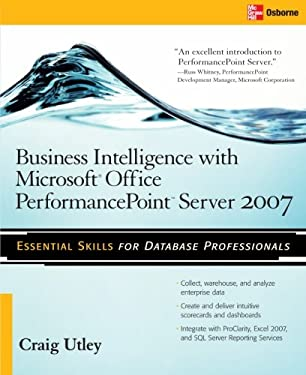 Business Intelligence with Microsoft Office PerformancePoint Server 2007 9780071493703
