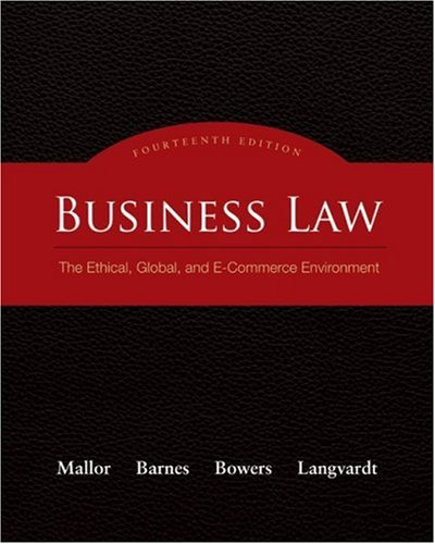 Business Law: The Ethical, Global, and E-Commerce Environment 9780073377643