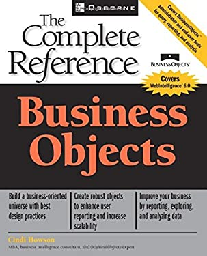 Business Objects: The Complete Reference 9780072226812
