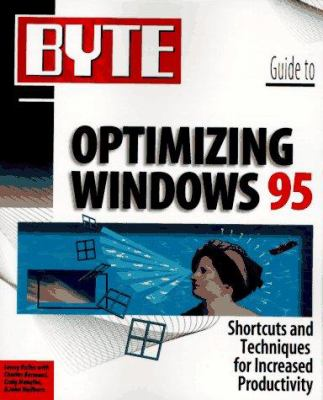 Byte Guide to Optimizing Windows 95 9780078821202